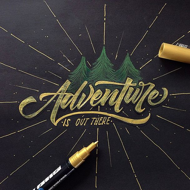 Adventure is out there - gold lettering