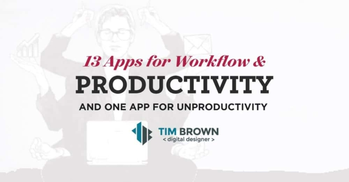 13 Apps for Workflow and Productivity