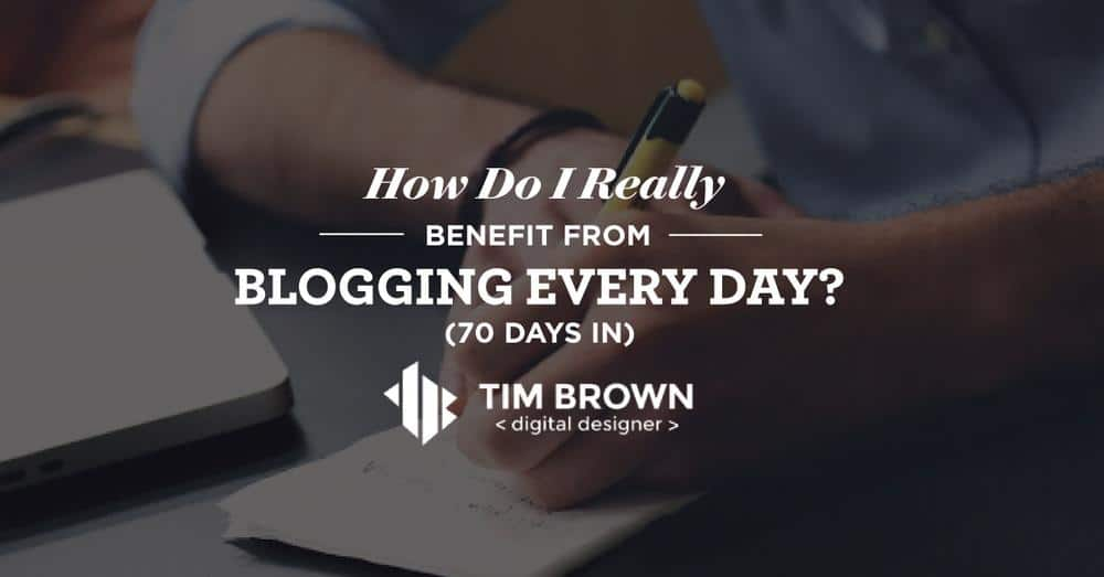 Benefits of Blogging Every Day