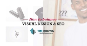 How to Balance SEO with Visual Design