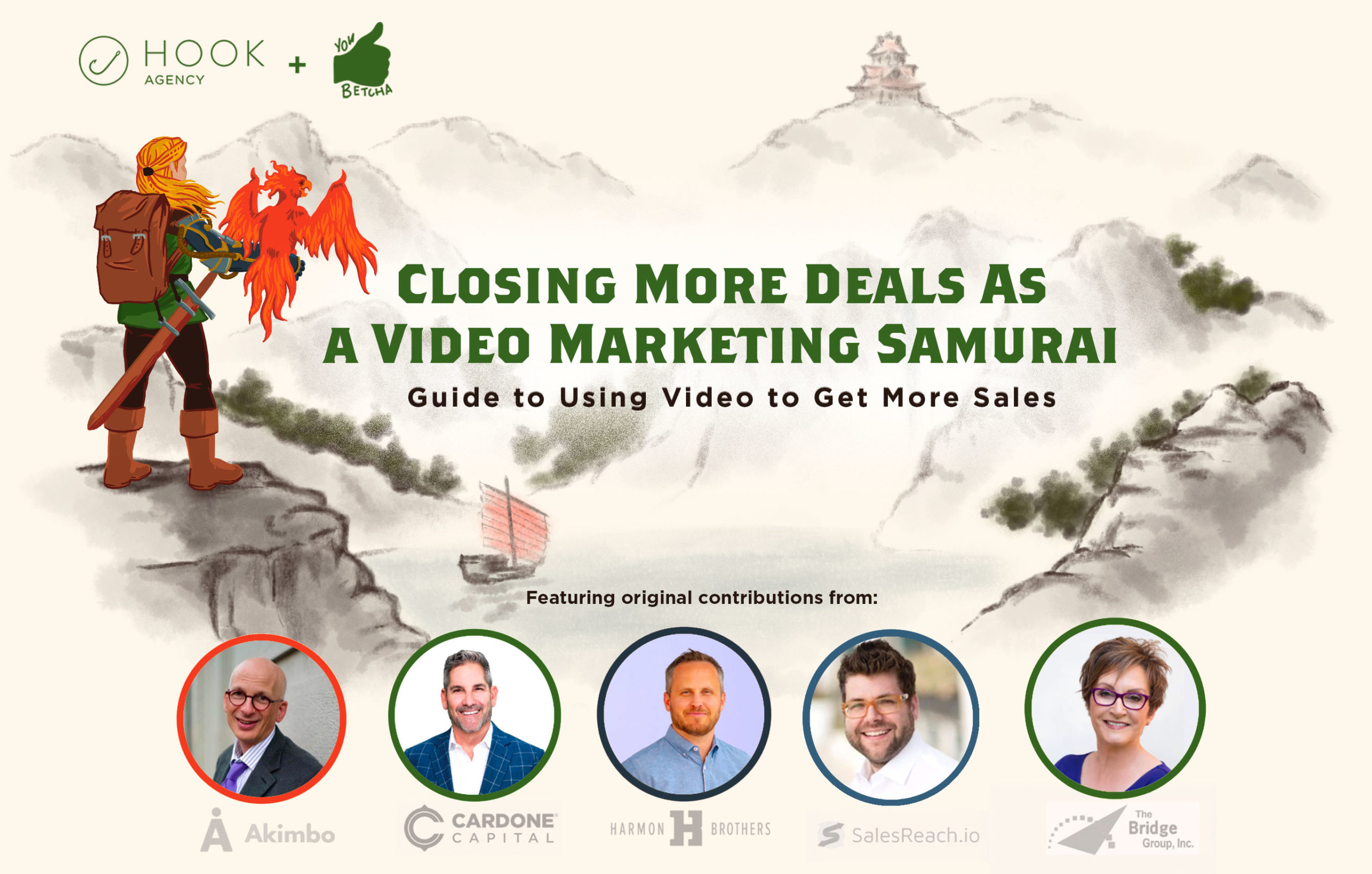 Closing More Deals as a Video Marketing Samurai – using video for sales guide, Hook Agency and You Betcha