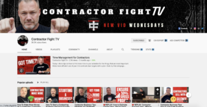 Youtube channel for contractors - contractor fight TV
